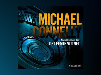 Det femte vittnet av Michael Connelly
