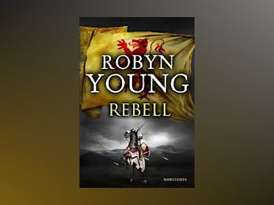 Rebell av Robyn Young