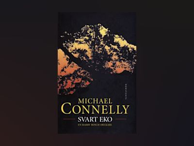 Svart eko av Michael Connelly