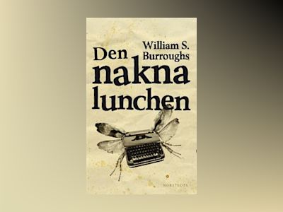 Den nakna lunchen av William S. Burroughs