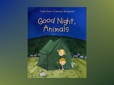 Good night, animals av Lena Arro