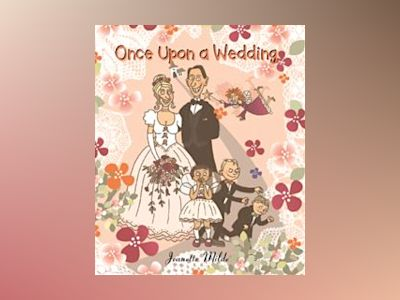 Once Upon a Wedding av Jeanette Milde