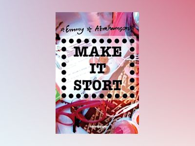 Make It Stort av Emmy Abrahamson
