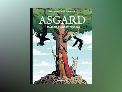 Asgard : tales of norse mythology av Sofi Hjort