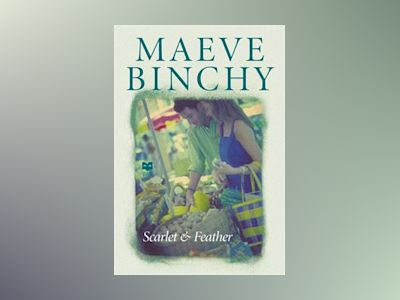 Scarlet & Feather av Maeve Binchy