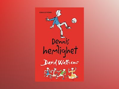 Dennis hemlighet av David Walliams