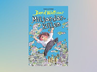 Miljardärkillen av David Walliams