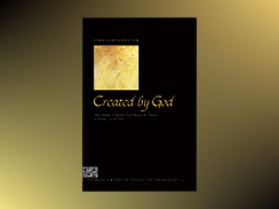 Created by God, How Somalis in Swedish Exile Reassess the Practice of Female Circumcision av Sara Johnsdotter