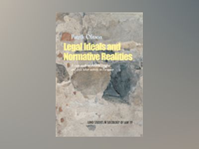 Legal Ideals and Normative Realities, A case study of children's rights and child labor activity in Paraguay av Patrik Olsson