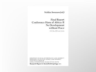 Final Report Conference Horn of Africa: II, No Development without Peace av Nicklas Svensson