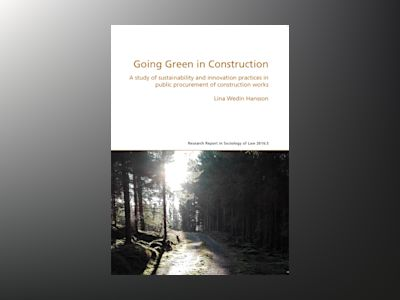 Going Green in Construction av Lina Wedin Hansson
