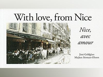With love, from Nice = Nice, avec amour av Majken Sörman-Olsson