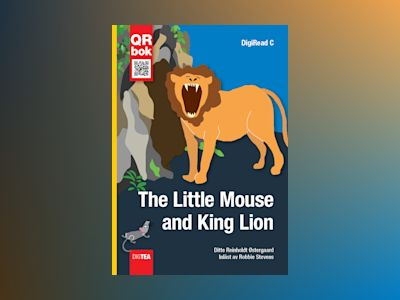 The Little Mouse and King Lion av Ditte Reinholdt Østergaard