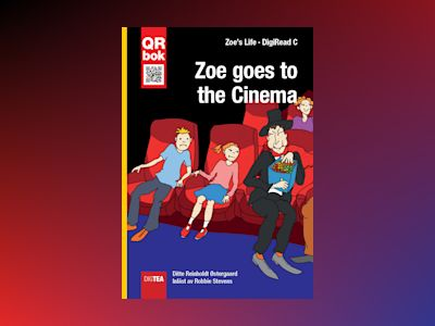 Zoe goes to the Cinema av Ditte Reinholdt Østergaard