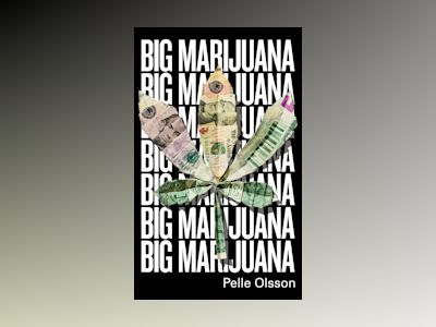 Big Marijuana av Pelle Olsson