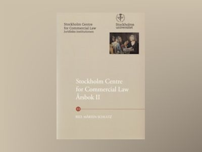 Stockholm Centre for Commercial Law årsbok. 2 av Mårten Schultz