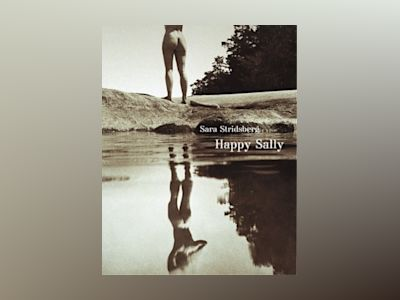 Happy Sally av Sara Stridsberg