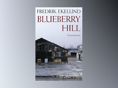 Blueberry Hill av Fredrik Ekelund