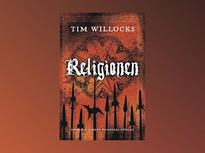 Religionen av Tim Willocks