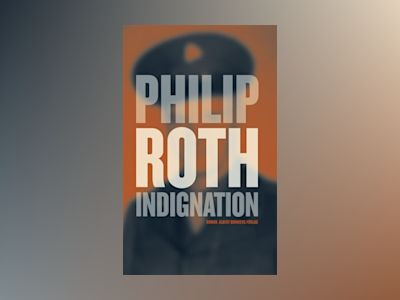 Indignation av Philip Roth