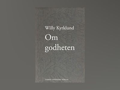 Om godheten av Willy Kyrklund