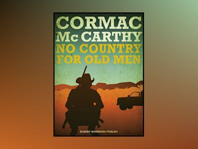 No country for old men av Cormac McCarthy