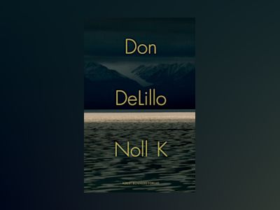 Noll K av Don DeLillo