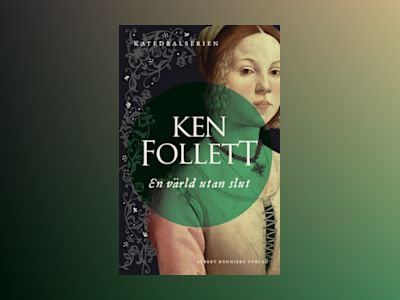 En värld utan slut av Ken Follett