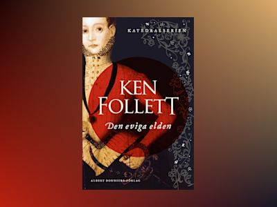 Den eviga elden av Ken Follett