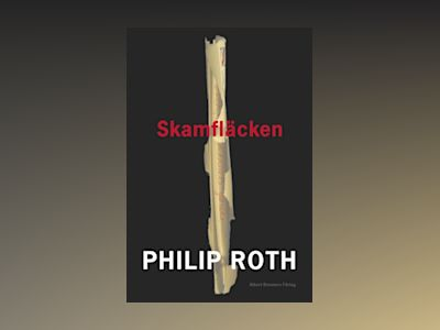 Skamfläcken av Philip Roth