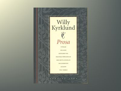 Prosa av Willy Kyrklund