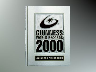 Guinness Rekordbok 2000 av Ltd. Guinness World Records