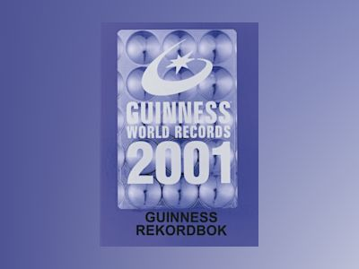 Guinness Rekordbok 2001 av Ltd. Guinness World Records