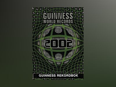 Guinness rekordbok 2002 av Ltd. Guinness World Records