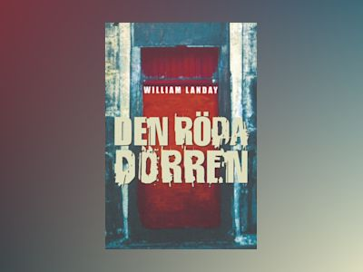 Den röda dörren av William Landay