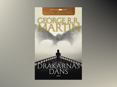 Game of thrones - Drakarnas dans av George R. R. Martin