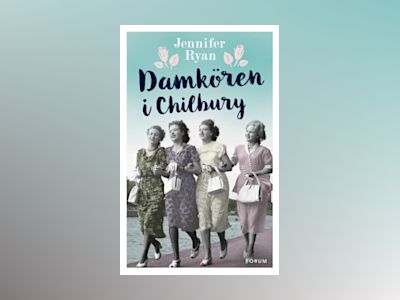 Damkören i Chilbury av Jennifer Ryan
