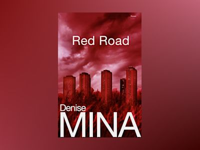 Red road av Denise Mina