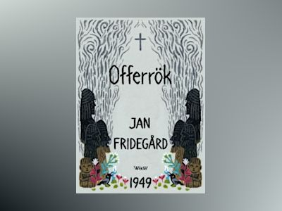 Offerrök av Jan Fridegård
