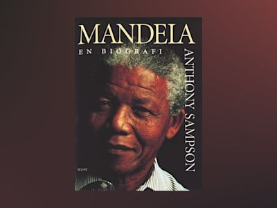 Mandela - en biografi av Anthony Sampson