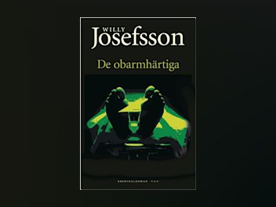 De obarmhärtiga av Willy Josefsson