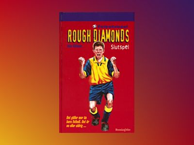 Rough Diamonds 8: Slutspel av Alan Gibbons