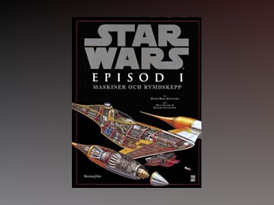 Star Wars Episod I: Maskiner och rymdskepp av David West Reynolds