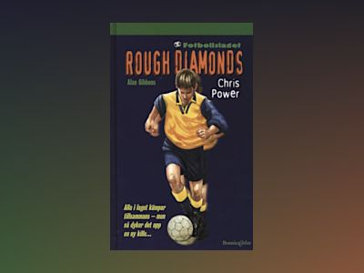 Rough Diamonds 6: Chris Power av Alan Gibbons