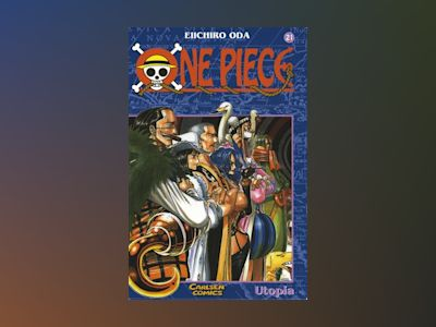One Piece 21 : Utopia av Eiichiro Oda