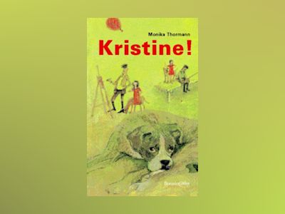 Kristine! av Monika Thormann