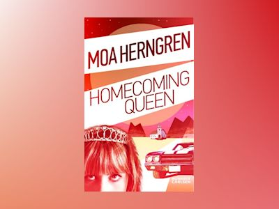 Homecoming Queen av Moa Herngren