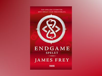 Endgame. Spelet av James Frey