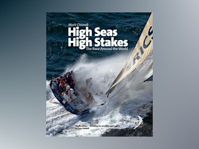 High Seas, High Stakes : The Race Around the World av Mark Chisnell