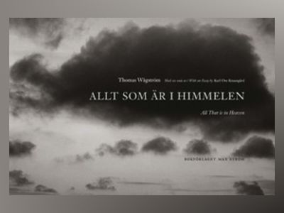 Allt som är i himmelen = All that is in heaven av Karl Ove Knausgård